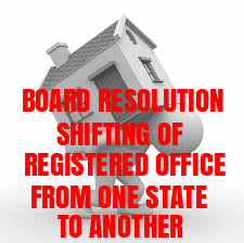 Board-Resolution-Shifting-of-Registered-Office-From-One-State-to-Another