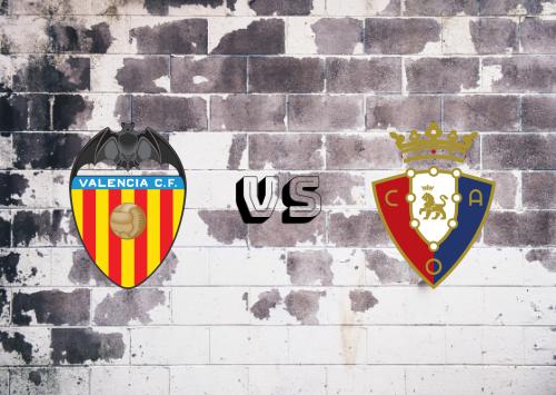 Valencia vs Osasuna  Resumen