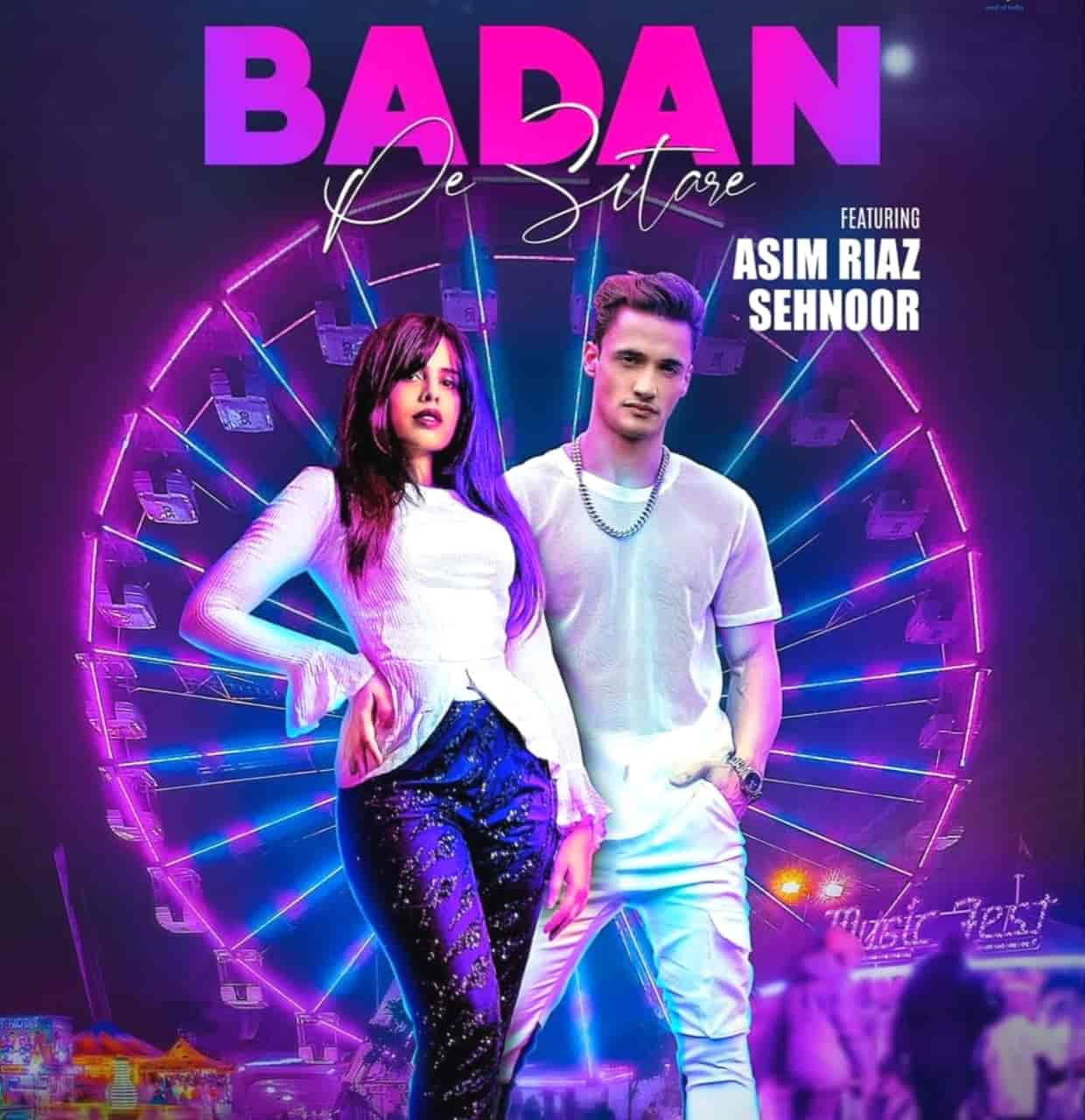 Badan Pe Sitare Hindi Song Image Features Asim Riaz and Sehnoor