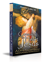 Fr. Gaitley's Consoling the Heart of Jesus