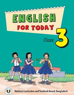 ৩য় শ্রেণীর ইংরেজি বই pdf |Class Three English For Today pdf |তৃতীয় শ্রেণীর ইংরেজি বই pdf