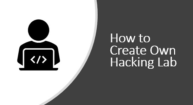 How to Create Own Hacking Lab