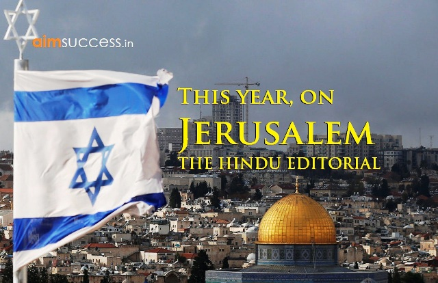 This year, on Jerusalem   THE HINDU EDITORIAL