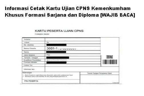 Informasi Cetak Kartu Ujian CPNS Kemenkumham Khusus Formasi Sarjana dan Diploma [WAJIB BACA]