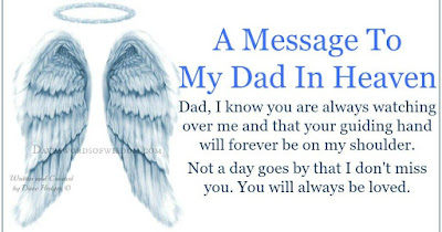 Happy Fathers Day Message To My Father Who Passed Away.