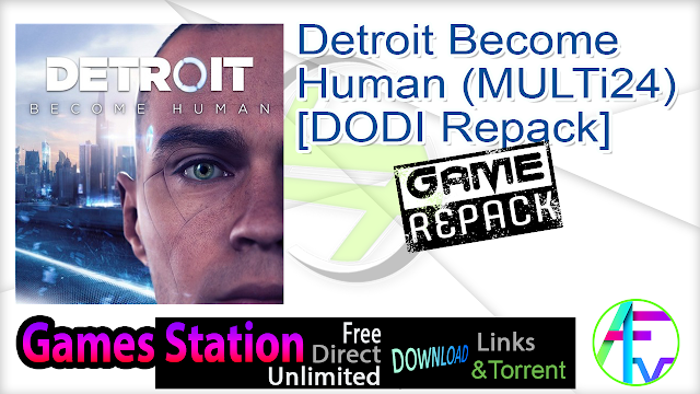 Detroit Become Human (MULTi24) – [DODI Repack]