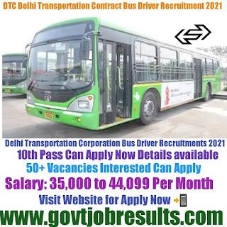 DTC Delhi Transportation Contract Bus Drivers Recruitment 2021-22