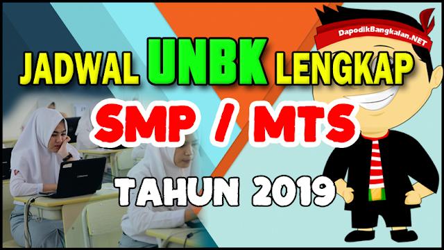 jadwal unbk SMP/MTS 2019