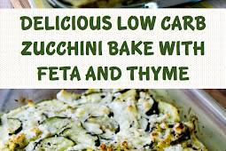 DELICIOUS LOW-CARB ZUCCHINI BAKE WITH FETA AND THYME