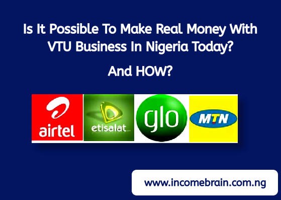 What Is VTU Business All About: How To Start (Do) A VTU Business In Nigeria With Your SmartPhone As A Beginner  [Updated]