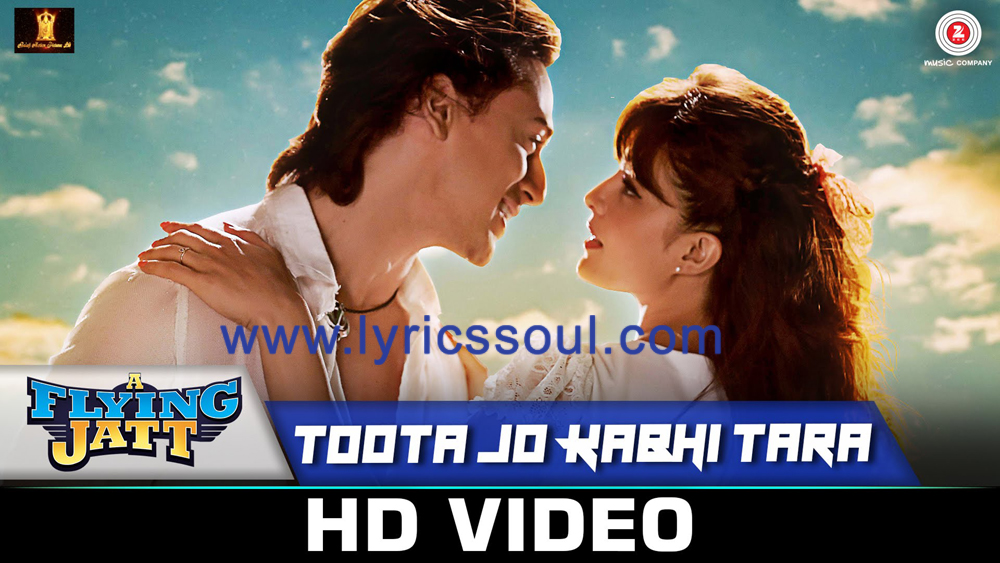 The Toota Jo Kabhi Tara lyrics from 'A Flying Jatt', The song has been sung by Atif Aslam, Sumedha Karmahe, . featuring Tiger Shroff, Jacqueline Fernandez, , . The music has been composed by Sachin-Jigar, , . The lyrics of Toota Jo Kabhi Tara has been penned by Priya Saraiya
