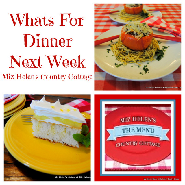 Whats For Dinner Next Week, 8-22-21 at Miz Helen's Country Cottage