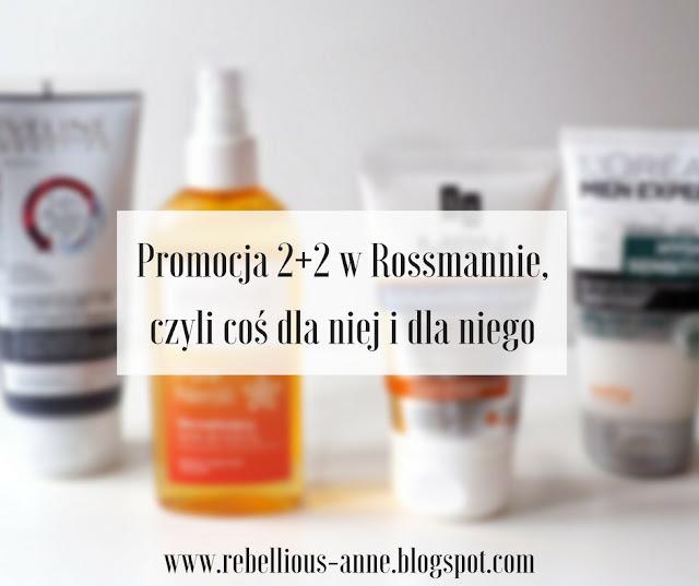 Promocja 2+2 w Rossmannie, czyli coś dla niej i dla niego