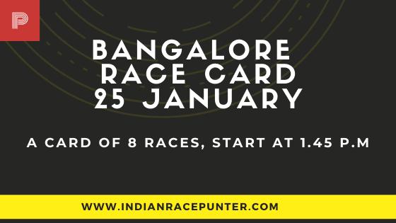 Bangalore Race Card 25 January, Race Cards