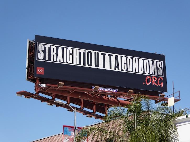 Straight Outta Condoms AHF billboard