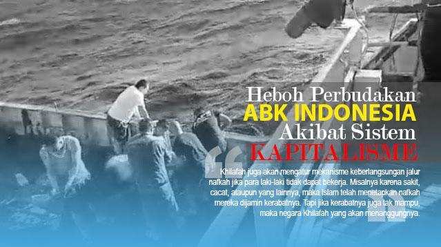 Heboh Perbudakan ABK Indonesia akibat Sistem Kapitalisme