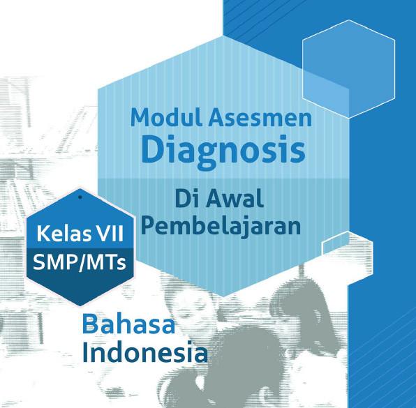 Asesmen Diagnosis Mata Perlajaran Bahasa Indonesia SMP Kelas 7