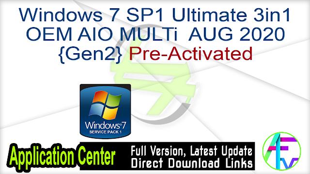 Windows 7 SP1 Ultimate 3in1 OEM AIO MULTi  AUG 2020 {Gen2}