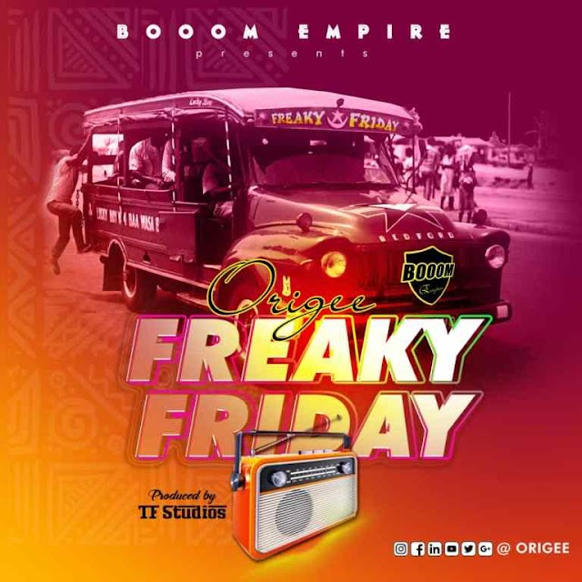 Origee Is Out With A Highlife Song Titled 'Freaky Friday'   LISTEN