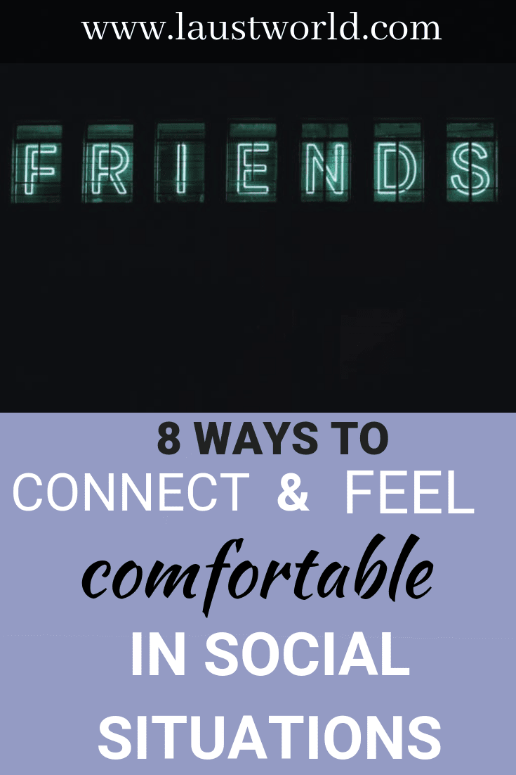 Pinterest image that says how to connect with people and feel comfortable in social situations