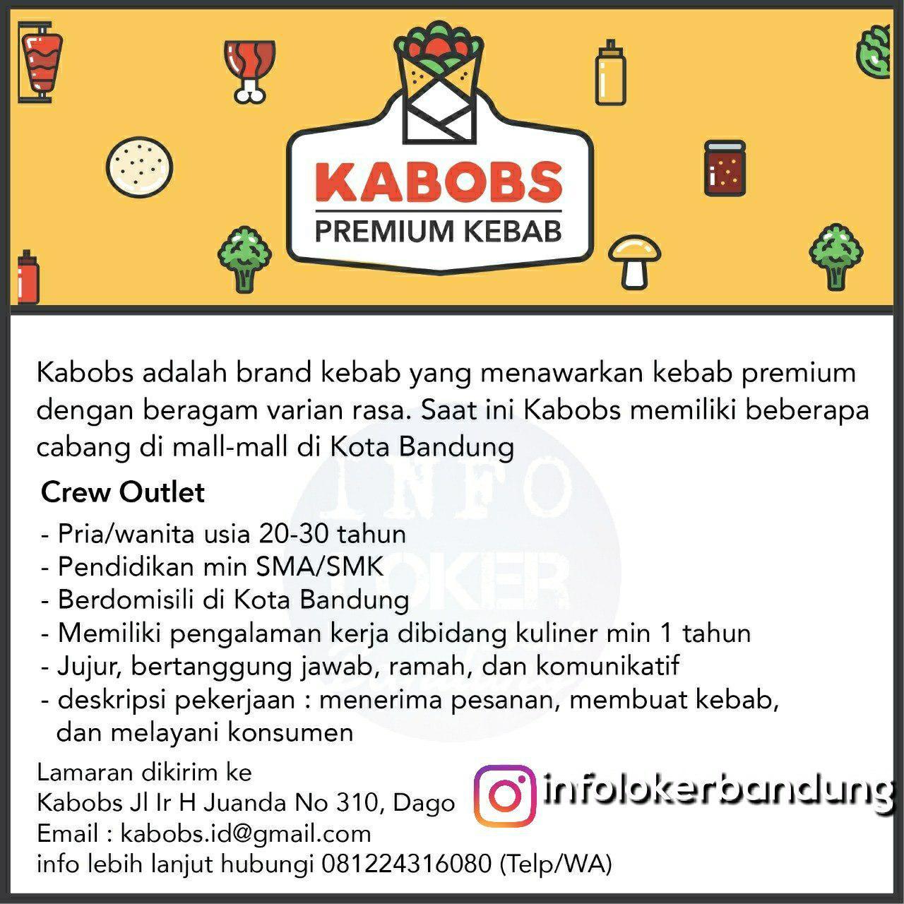 Lowongan Kerja Crew Outlet Kabobs ( Premium Kebab Bandung) Juni 2018