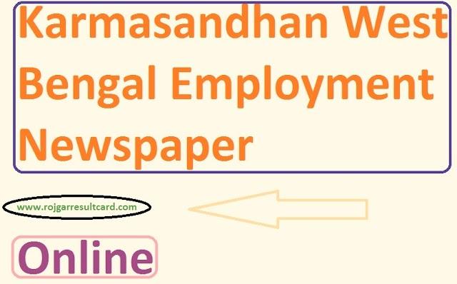 Karmasandhan West Bengal Employment Newspaper 2019 Online- karmasandhan.com