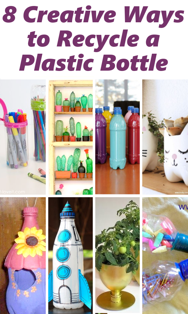 Diy home sweet home 8 creative ways to recycle a plastic for Creative recycling projects