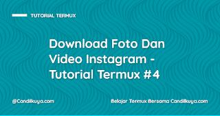 Download Foto Dan Video Instagram - Tutorial Termux