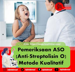 Pemeriksaan ASO (Anti-Streptolisin O) Metode Kualitatif