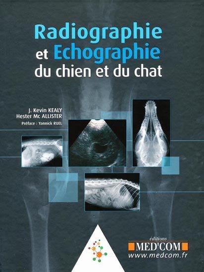 Radiographie et échographie du chien et du chat - WWW.VETBOOKSTORE.COM
