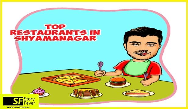 Top Restaurants in Shyamnagar
