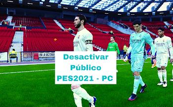 Desactivar Público en PES2021 | PC | Todos los Estadios