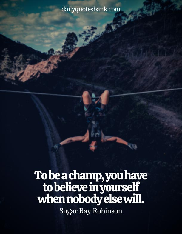 Quotes About Not Giving Up On Yourself