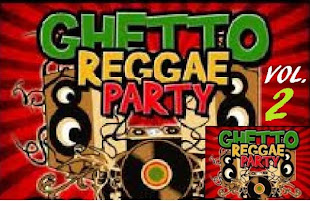 GHETTO REGGAE PARTY VOL 2