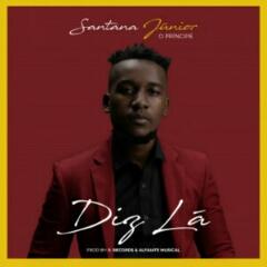 Santana Júnior - Diz Lá (2021) [Download]