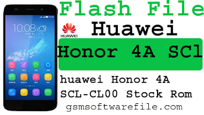 Download official Standard Stck rom Huawei honor 4a (SCL CL00)  firmware Flash file 100% Tested free