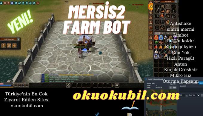 Mersis2 Wallhack Farm Bot Pickup Oto Toplama Tüm İris Paneller