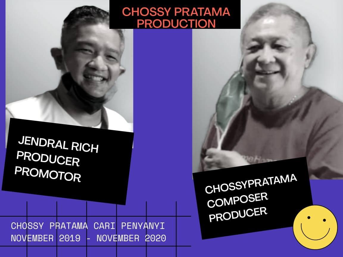 Chossy Pratama Cari Penyanyi