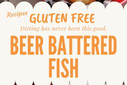 Gluten free Beer Battered Fish #glutenfree