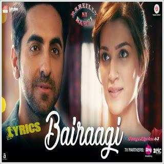 Bairaagi Lyrics Bareilly Ki Barfi [2017]