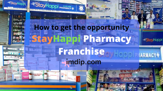 Stayhappi pharmacy franchise business, cost, investments,