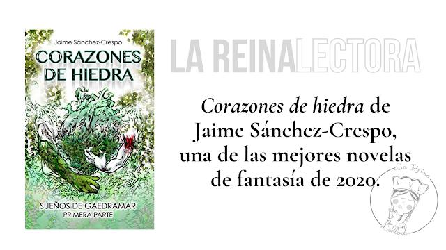 Corazones hiedra Jaime Sanchez novela fantasía