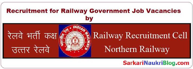 Railway Recruitment by RRC Northern Railway