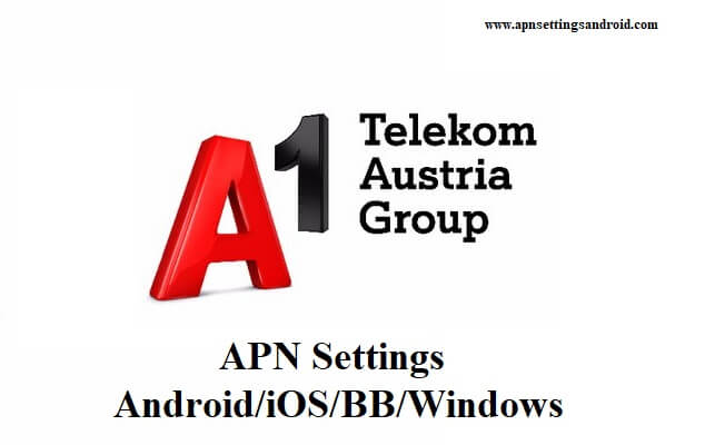 A1 APN Settings for Android