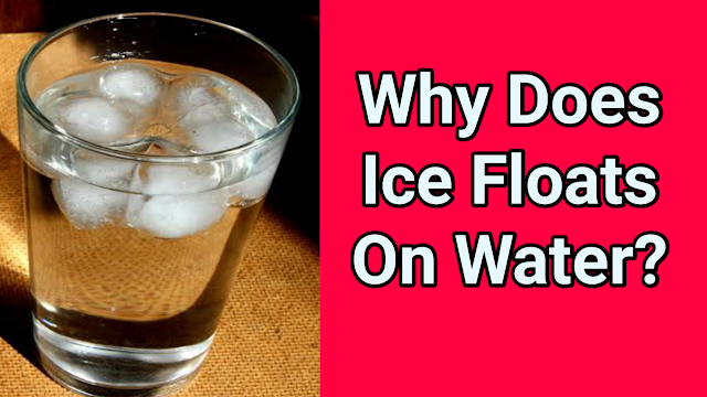 why does ice float on the water