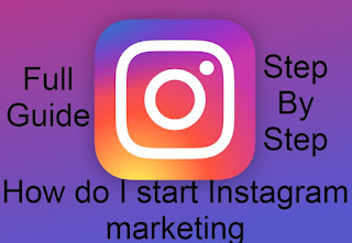 How do I start Instagram marketing ? instagram marketing start kaise kare ?