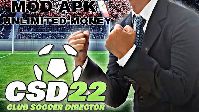 Download Club Soccer Director 2022 CSD 22 APK Mod Unlimited Money Coins