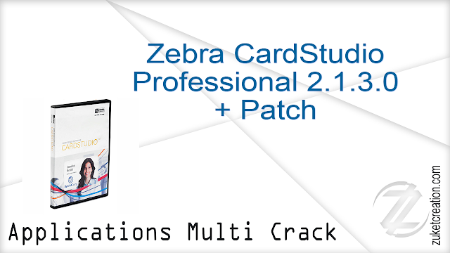 Zebra CardStudio Professional 2.1.3.0 + Patch