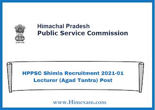 HPPSC Shimla Recruitment 2021-01 Lecturer (Agad Tantra) Post