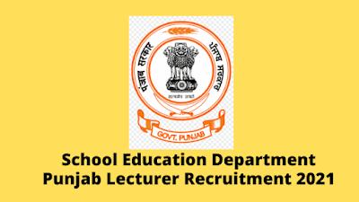 School Education Department Punjab 569 Lecturer Recruitment 2021